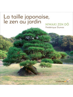"""LIVRE """"La taille japonaise, le zen au jardin - Niwakizendô"""""""